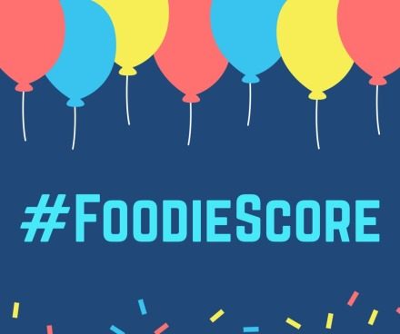 #FoodieScore celebration
